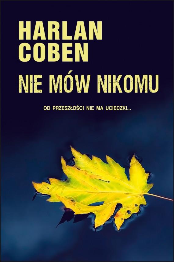 okładka Nie mów nikomu. Ebook | EPUB, MOBI | Harlan Coben