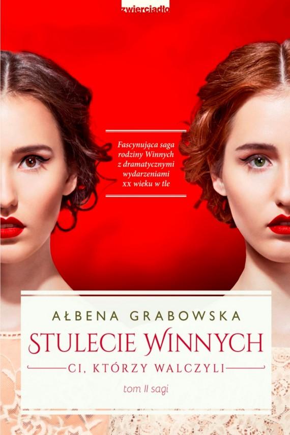 okładka Stulecie Winnych. Ci, którzy walczyliebook | EPUB, MOBI | Ałbena  Grabowska