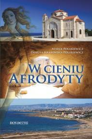 okładka W cieniu Afrodyty. Ebook | Marek Polakiewicz, Danuta  Krasowska-Polakiewicz