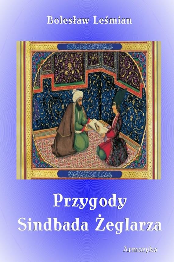 okładka Przygody Sindbada Żeglarza. Ebook | EPUB, MOBI | Bolesław  Leśmian