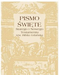 okładka Pismo Święte Starego i Nowego testamentu  tzw. Biblia Gdańska. Ebook | EPUB,MOBI | Praca zbiorowa