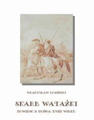 okładka Skarb watażki Powieść z końca XVIII wieku. Ebook   EPUB,MOBI   Władysław Łoziński