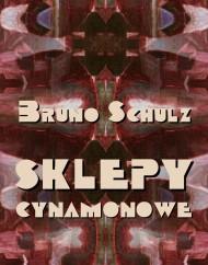okładka Sklepy cynamonowe. Ebook | EPUB,MOBI | Bruno Schulz