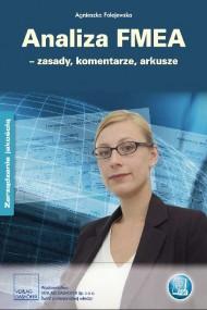 okładka Analiza FMEA – zasady. komentarze. arkusze. Ebook   PDF   Agnieszka Folejewska