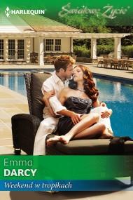 okładka Weekend w tropikach. Ebook | EPUB,MOBI | Emma Darcy