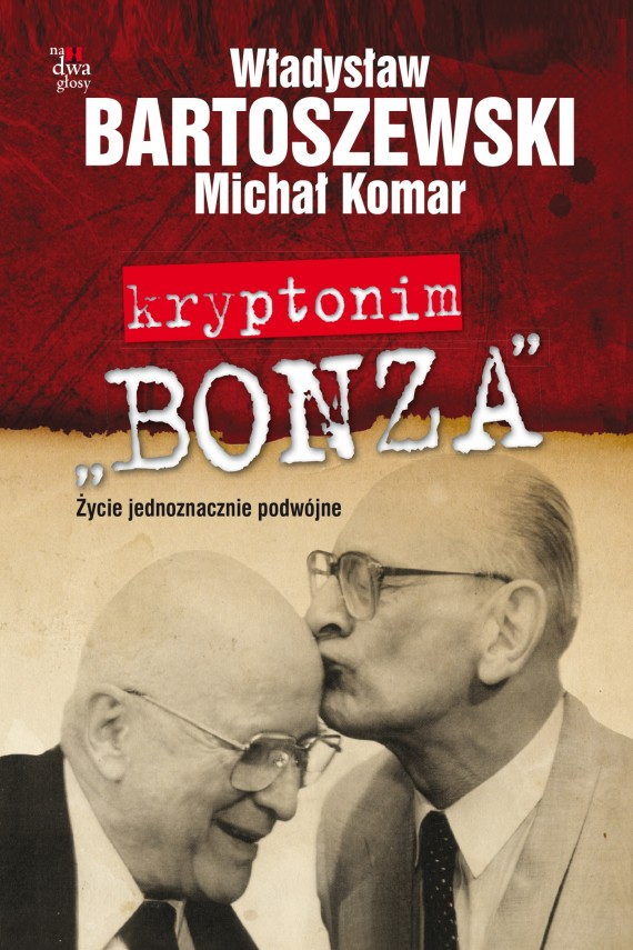 okładka Kryptonim Bonzaebook | EPUB, MOBI | Władysław Bartoszewski, Michał Komar