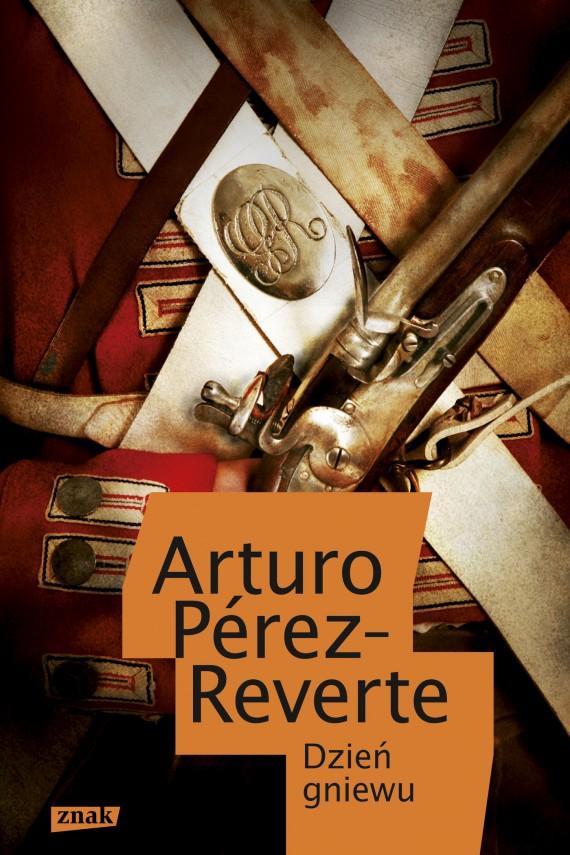 okładka Dzień gniewuebook   EPUB, MOBI   Arturo Perez-Reverte