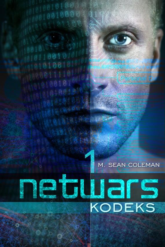okładka Netwars. Kodeks. Epizod 1ebook | EPUB, MOBI | M. Sean Coleman