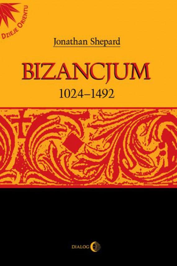okładka Bizancjum 1024-1492ebook   EPUB, MOBI   Opracowanie zbiorowe
