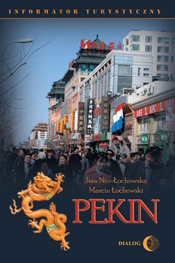 okładka Pekin. Informator turystycznyebook | EPUB, MOBI | Marcin Łochowski