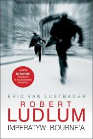 okładka Imperatyw Bourne'a. Ebook | EPUB,MOBI | Robert Ludlum