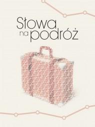 okładka Słowa na podróż. Ebook | EPUB,MOBI | SGM Lifewords (praca zbiorowa)