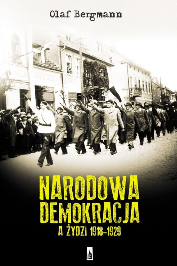 okładka Narodowa Demokracja a Żydzi 1918-1929ebook   EPUB, MOBI   Olaf  Bergmann