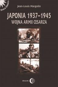 okładka Japonia 1937-1945. Wojna Armii Cesarza. Ebook | EPUB,MOBI | Margolin Jean-Louis