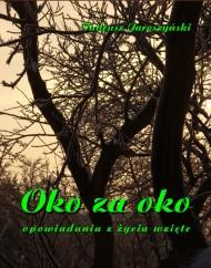 okładka Oko za oko. Ebook   papier   Tadeusz Jaroszyński