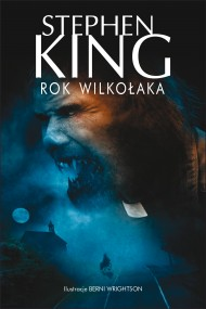 okładka Rok Wilkołaka. Ebook | EPUB,MOBI | Stephen King
