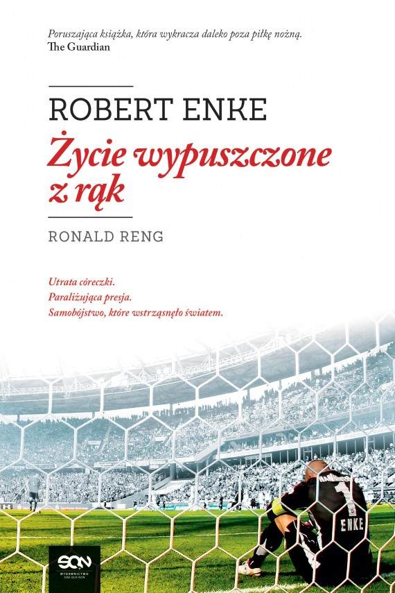 okładka Robert Enke. Życie wypuszczone z rąkebook | EPUB, MOBI | Ronald Reng