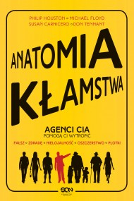okładka Anatomia kłamstwa. Ebook | EPUB,MOBI | Philip Houston, Michael Floyd, Susan Carnicero, Don Tennant
