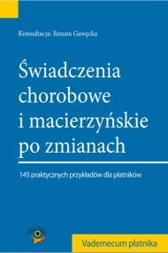 okładka Świadczenia chorobowe i macierzyńskie po zmianach 2014. Ebook | EPUB,MOBI | Praca zbiorowa