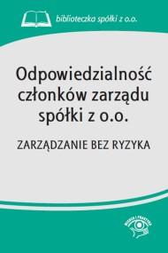 okładka Odpowiedzialność członków zarządu spółki z o.o.. Ebook | EPUB,MOBI | Praca zbiorowa