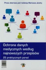 okładka Ochrona danych medycznych według najnowszych przepisów. Ebook | EPUB,MOBI | Praca zbiorowa