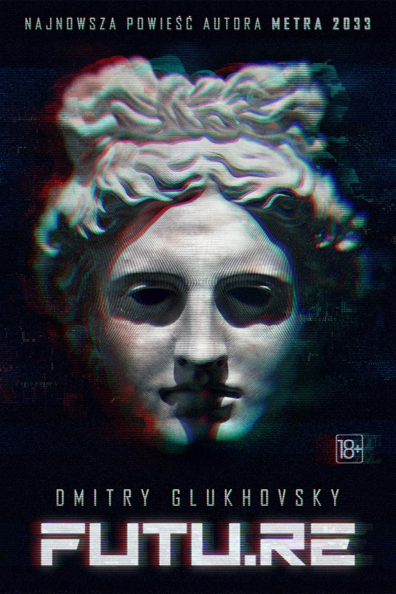 okładka FUTU.RE. Ebook | EPUB, MOBI | Dmitry Glukhovsky