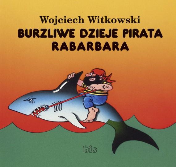 okładka Burzliwe dzieje pirata Rabarbaraebook | EPUB, MOBI | Wojciech  Witkowski