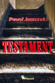 okładka Testament. Ebook   EPUB,MOBI   Paweł Jaszczuk