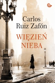 okładka Więzień Nieba. Ebook | EPUB,MOBI | Carlos Ruiz Zafon
