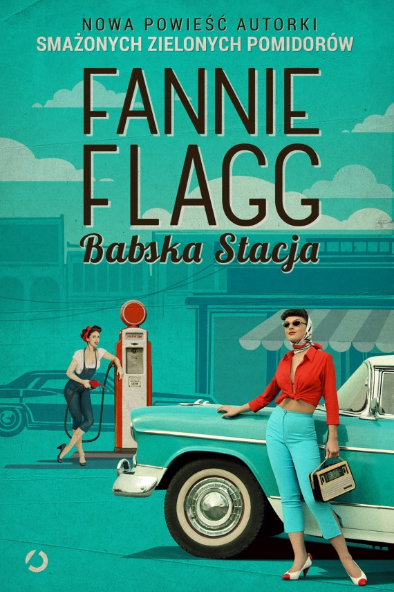 okładka Babska Stacja. Ebook | EPUB, MOBI | Fannie Flagg