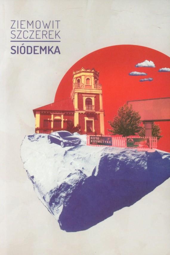 okładka Siódemkaebook | EPUB, MOBI | Ziemowit Szczerek
