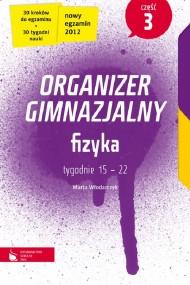 okładka Fizyka cz. 3. Organizer gimnazjalny. Ebook | EPUB_DRM,MULTI | Marta Włodarczyk