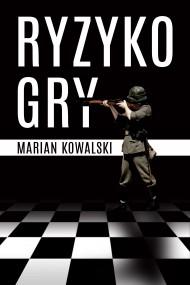 okładka Ryzyko gry. Ebook | Marian Kowalski