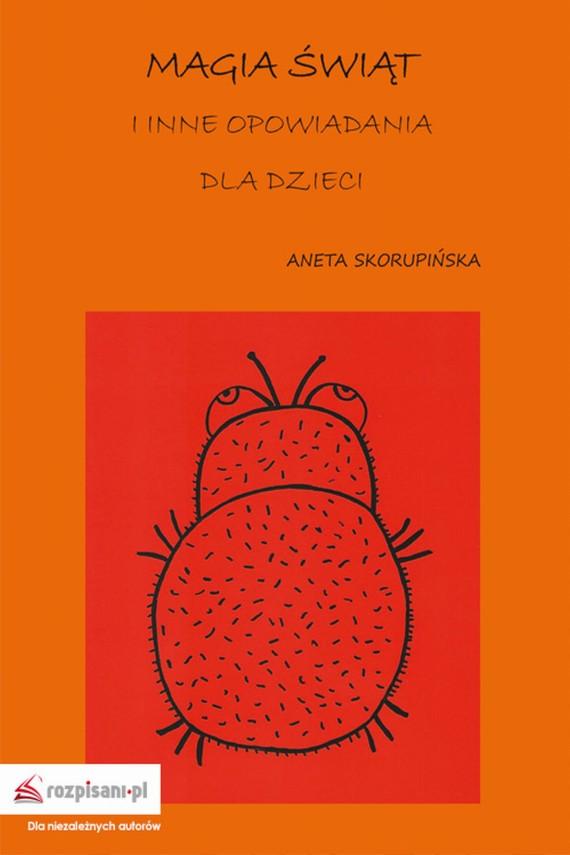okładka Magia Świąt i inne opowiadania dla dzieciebook | EPUB, MOBI | Aneta  Skorupińska