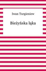 okładka Bieżyńska łąka. Ebook | EPUB,MOBI | Iwan Turgieniew