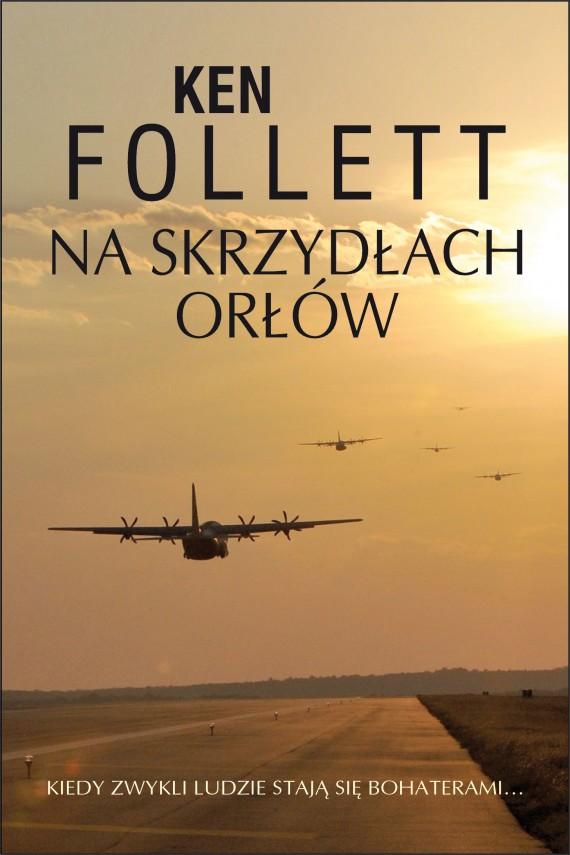 okładka Na skrzydłach orłów. Ebook   EPUB, MOBI   Ken Follett
