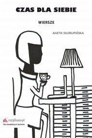 okładka Czas dla siebie, Ebook | Aneta  Skorupińska
