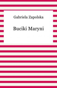 okładka Buciki Maryni. Ebook | Gabriela Zapolska