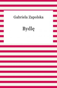 okładka Bydlę. Ebook | Gabriela Zapolska
