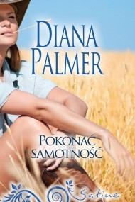 okładka Pokonać samotność. Ebook   EPUB,MOBI   Diana Palmer