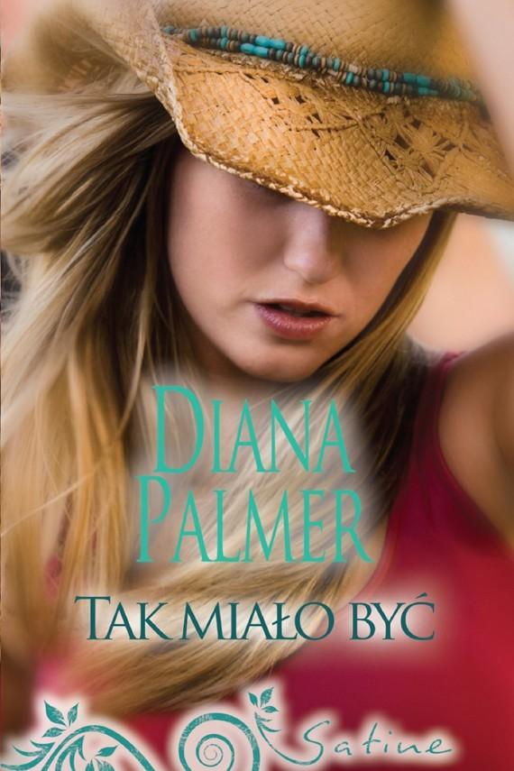 okładka Tak miało byćebook   EPUB, MOBI   Diana Palmer