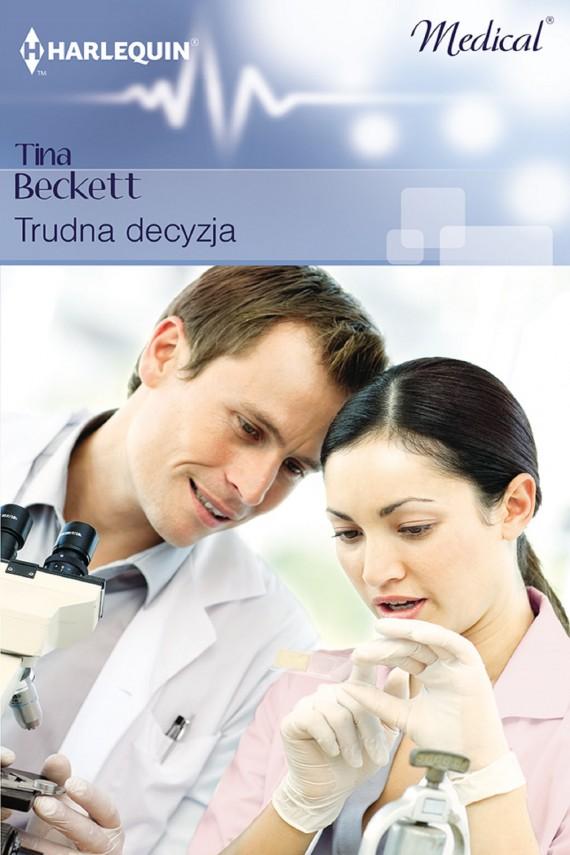 okładka Trudna decyzja. Ebook | EPUB, MOBI | Tina Beckett