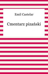 okładka Cmentarz pizański. Ebook | EPUB,MOBI | Emil Castelar