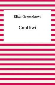 okładka Cnotliwi, Ebook | Eliza Orzeszkowa