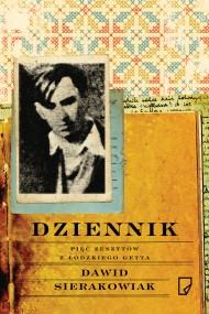okładka Dziennik. Pięć zeszytów z łódzkiego getta. Ebook | EPUB,MOBI | Dawid  Sierakowiak