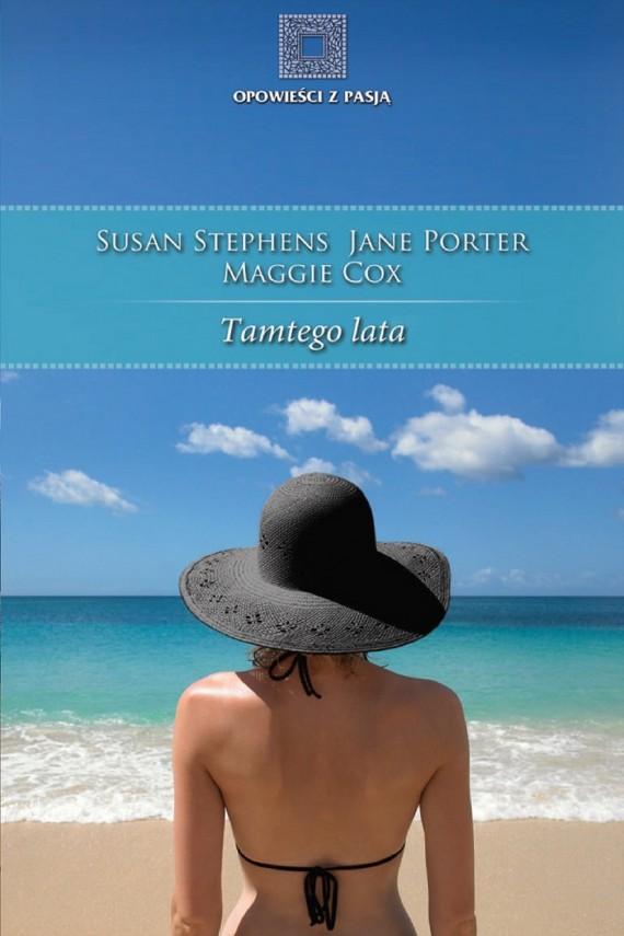 okładka Tamtego lataebook | EPUB, MOBI | Susan Stephens, Jane Porter, Maggie Cox