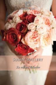 okładka Za milion dolarów. Ebook   EPUB,MOBI   Susan Mallery