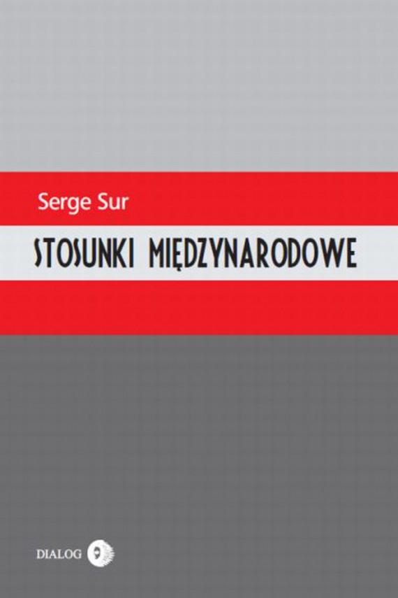 okładka Stosunki międzynarodoweebook | EPUB, MOBI | Serge Sur