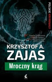 okładka Mroczny krąg. Ebook | EPUB,MOBI | Krzysztof A. Zajas