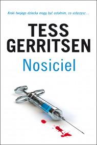 okładka Nosiciel. Ebook | EPUB,MOBI | Tess Gerritsen
